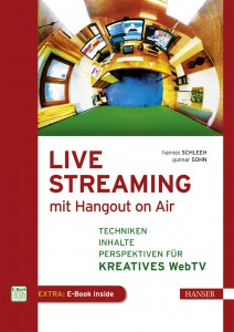 "Cover des Buches ""Live Streaming mit Hangout on Air"""