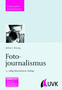 Fotojournalismus von Julian J. Rossig