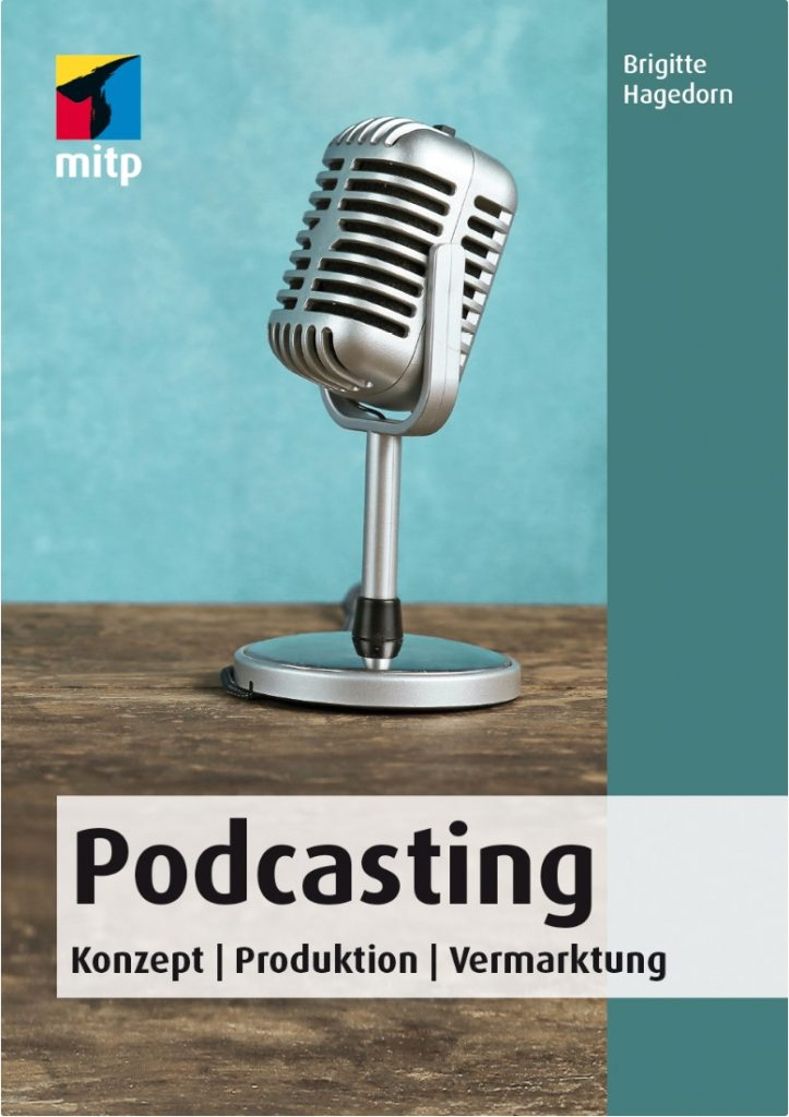 Das Buch Podcasting zeigt alle Facetten des Themas. Foto: Cover